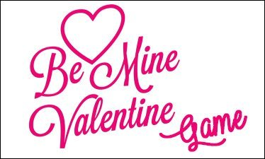Be Mine Valentine Game